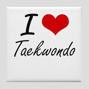 I Love Taekwondo artistic Design Tile Coaster