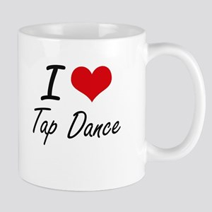 I Love Tap Dance artistic Design Mugs