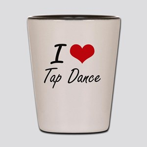 I Love Tap Dance artistic Design Shot Glass
