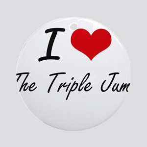 I Love The Triple Jump artistic Des Round Ornament