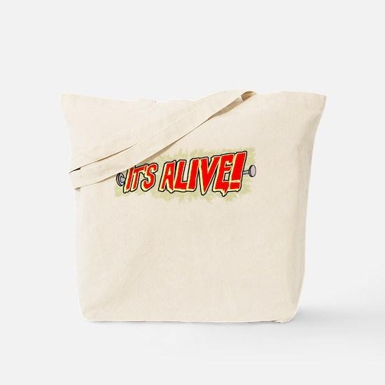 It's Alive! Tote Bag