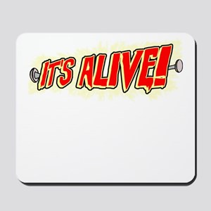 It's Alive! Mousepad