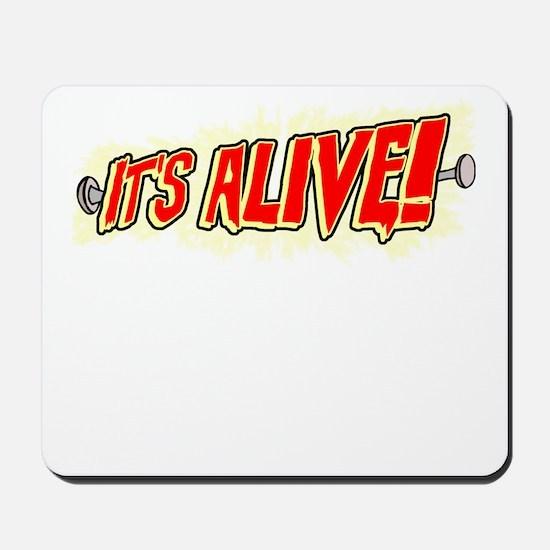 It's Alive! Mousepad
