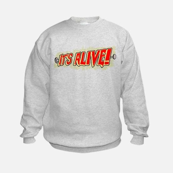 It's Alive! Sweatshirt
