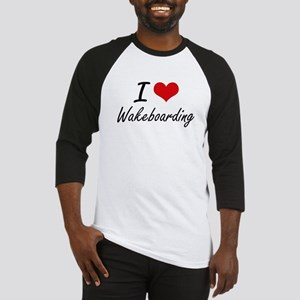 I Love Wakeboarding artistic Desig Baseball Jersey