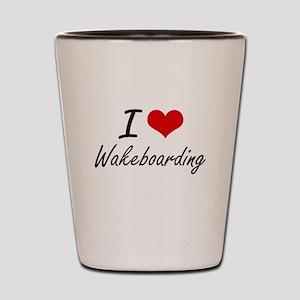 I Love Wakeboarding artistic Design Shot Glass