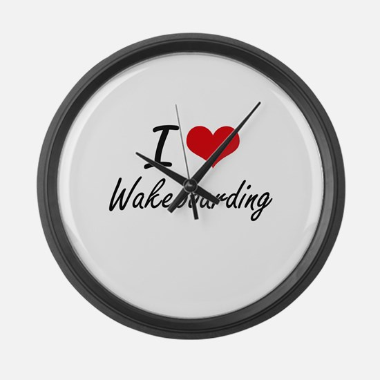 I Love Wakeboarding artistic Desi Large Wall Clock