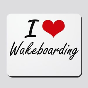 I Love Wakeboarding artistic Design Mousepad