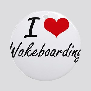 I Love Wakeboarding artistic Design Round Ornament