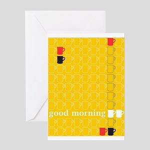 Good morning! Greeting Card