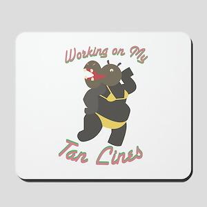 My Tan Lines Mousepad