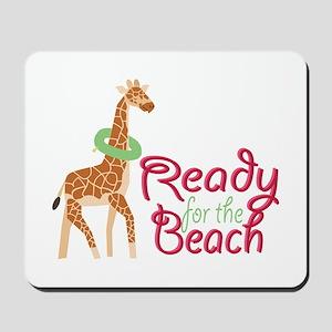 Ready For Beach Mousepad