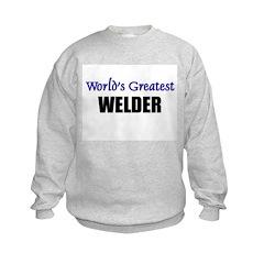 Worlds Greatest WELDER Sweatshirt