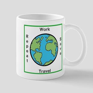Work, Save, Travel, Repeat Mugs