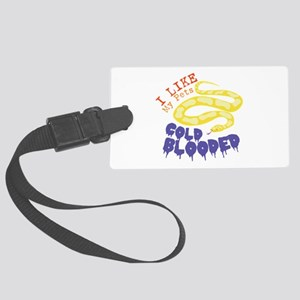 Cold Blooded Pets Luggage Tag