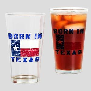 Born in Texas Drinking Glass