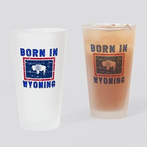 Born in Wyoming Drinking Glass