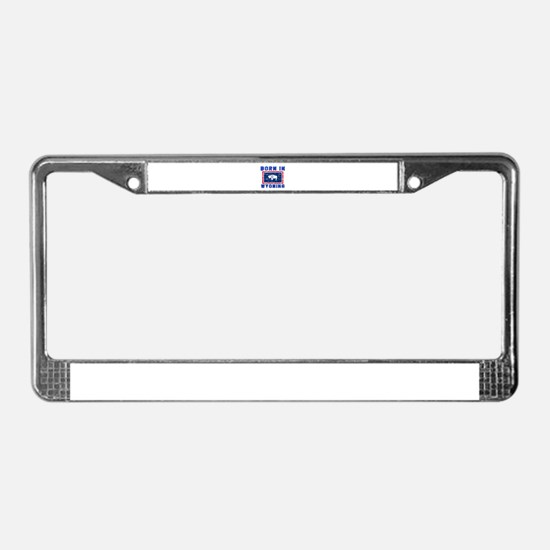 Born in Wyoming License Plate Frame
