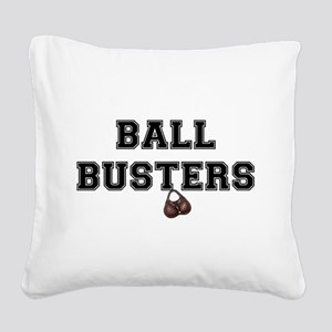 BALL BUSTERS - Square Canvas Pillow