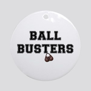 BALL BUSTERS - Round Ornament