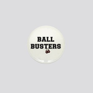 BALL BUSTERS - Mini Button