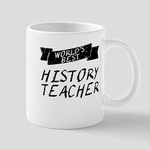 Worlds Best History Teacher Mugs