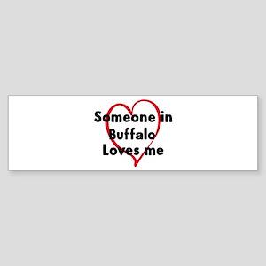 Loves me: Buffalo Bumper Sticker