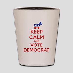 Keep calm and vote democrat Shot Glass