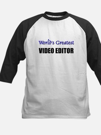 Worlds Greatest VIDEO EDITOR Kids Baseball Jersey
