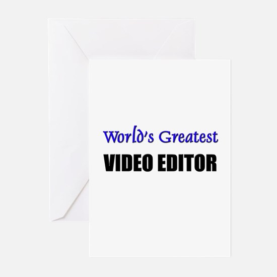 Worlds Greatest VIDEO EDITOR Greeting Cards (Pk of