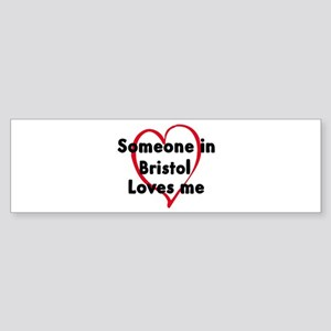 Loves me: Bristol Bumper Sticker