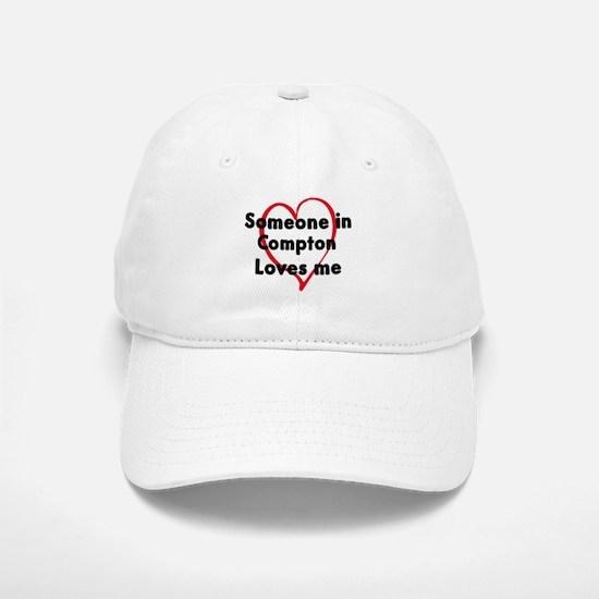 Loves me: Compton Baseball Baseball Cap