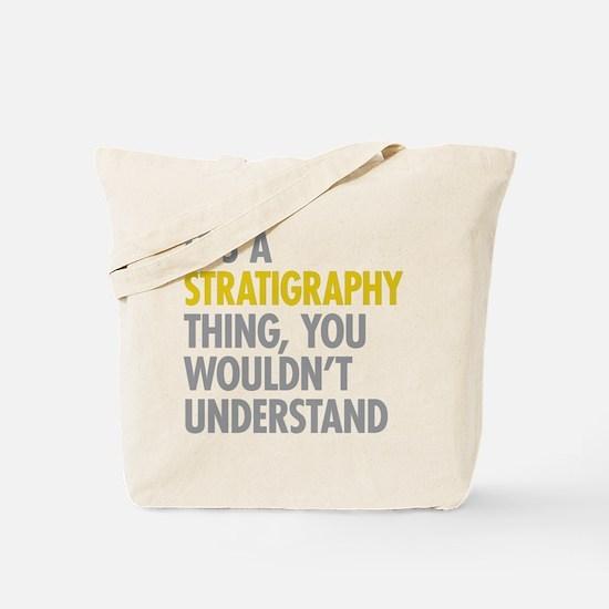 Stratigraphy Thing Tote Bag