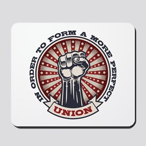 A More Perfect Union Mousepad