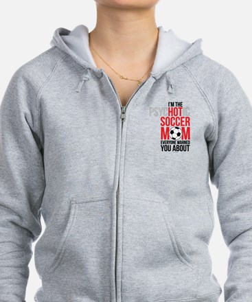 Psychotic Hot Soccer Mom Zip Hoodie