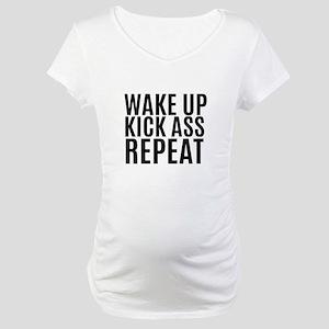 Wake Up Kick Ass Repeat Maternity T-Shirt