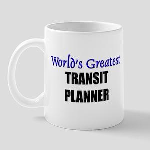 Worlds Greatest TRANSIT PLANNER Mug