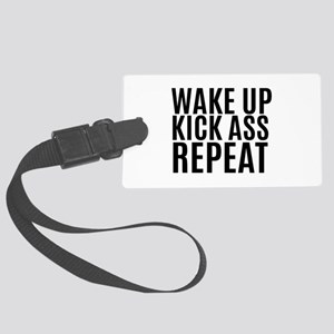Wake Up Kick Ass Repeat Luggage Tag