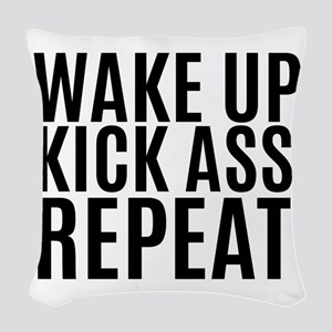 Wake Up Kick Ass Repeat Woven Throw Pillow