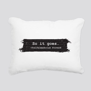 So it Goes Rectangular Canvas Pillow