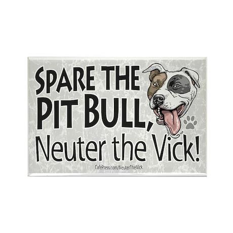 Neuter Vick Pit Bull Rectangle Magnet