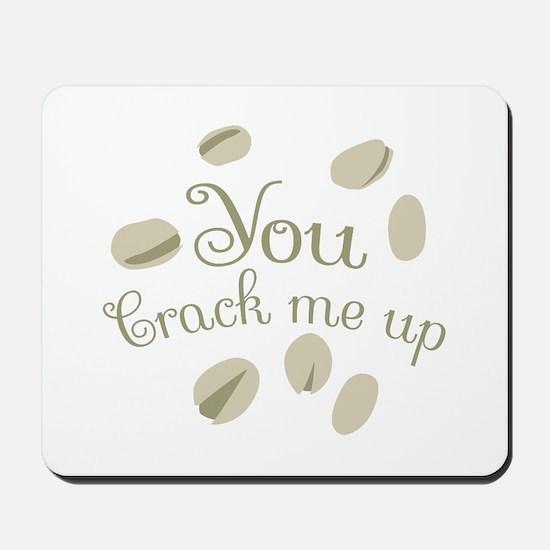 You Crack Me Up Mousepad