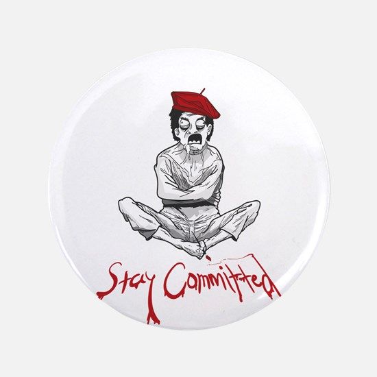 Stay Committed Insane Painters Tee Button