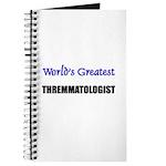 Worlds Greatest THREMMATOLOGIST Journal