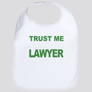Trust Me My Moms A Lawyer Baby Bib