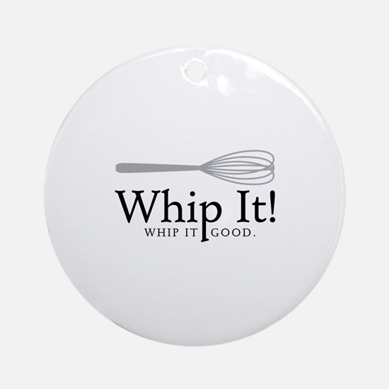 Whip It Round Ornament