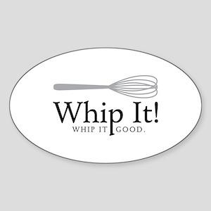 Whip It Sticker