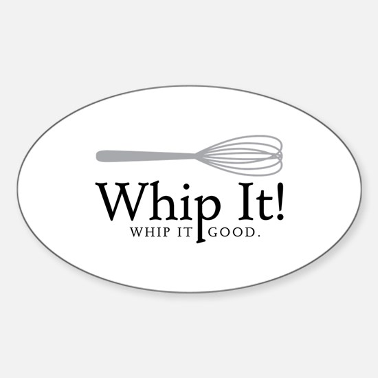 Whip It Decal