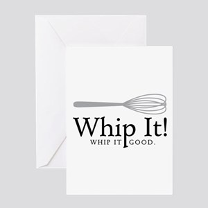 Whip It Greeting Cards