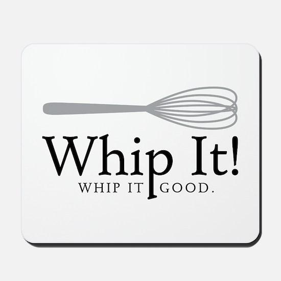 Whip It Mousepad